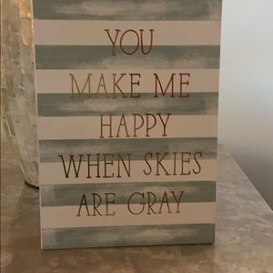 Kohl's Accents - You make me happy when skies are gray decor